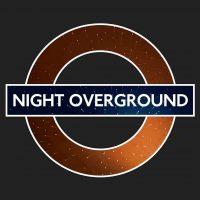 Night Overground